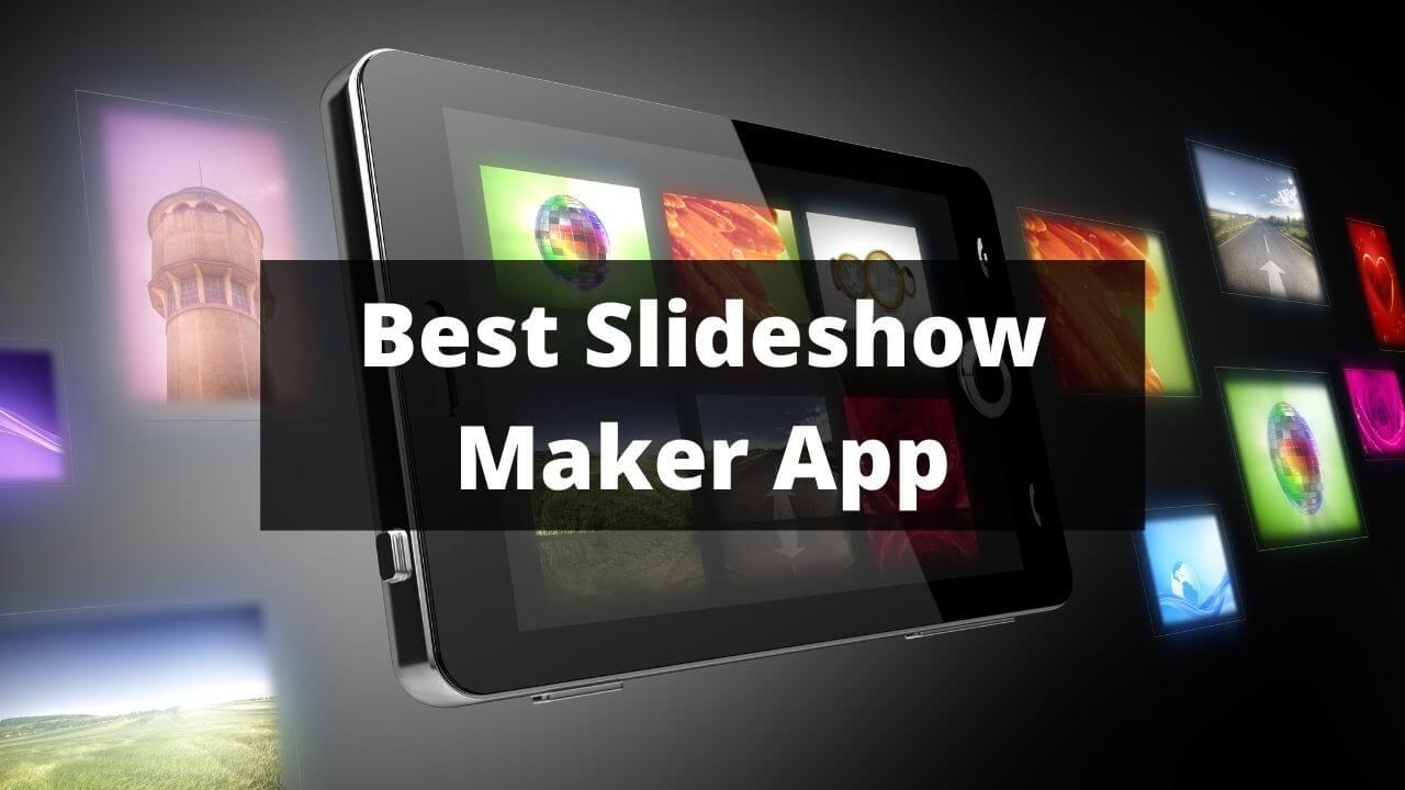 Best Slideshow Maker App