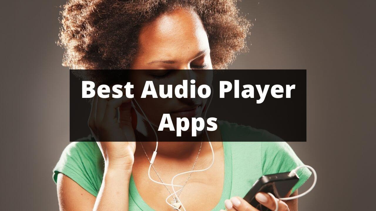 Best Audio Player Apps